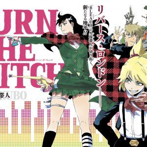 BURN THE WITCH(バーン・ザ・ウィッチ)全4話の感想とネタバレ!久保先生の新作で劇場アニメ化も決定!